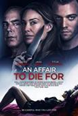 Subtitrare An Affair to Die For (2019)