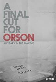 Subtitrare A Final Cut for Orson: 40 Years in the Making (2018)