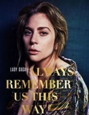 Subtitrare Lady Gaga: Always Remember Us This Way (2018)